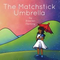 Cover The Matchstick Umbrella