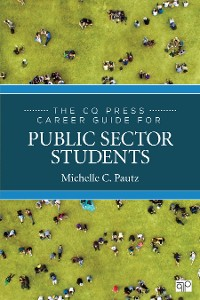 Cover The CQ Press Career Guide for Public Sector Students