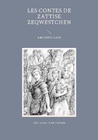Cover Les Contes de Zattise Zeqwestchen