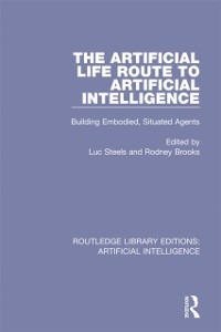 Cover Artificial Life Route to Artificial Intelligence