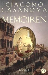 Cover Memoiren: Geschichte meines Lebens. Band 2