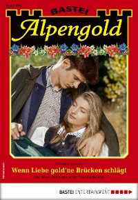Cover Alpengold 294 - Heimatroman