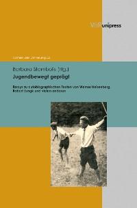 Cover Jugendbewegt geprägt