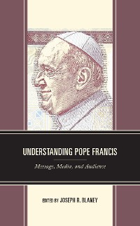Cover Understanding Pope Francis