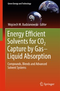 Cover Energy Efficient Solvents for CO2 Capture by Gas-Liquid Absorption