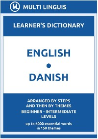 Cover English-Danish Learner's Dictionary (Arranged by Steps and Then by Themes, Beginner - Intermediate Levels)