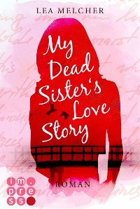 Cover My Dead Sister's Love Story (Roman)