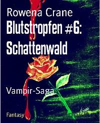 Cover Blutstropfen #6: Schattenwald
