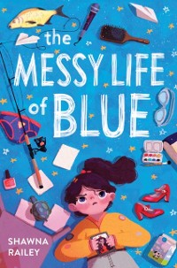 Cover Messy Life of Blue