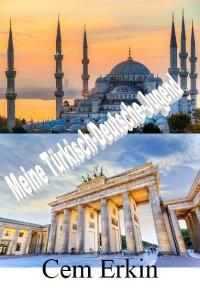 Cover Meine Türkisch-Deutsche-Jugend