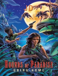 Cover Hounds of Paradise: Going Home