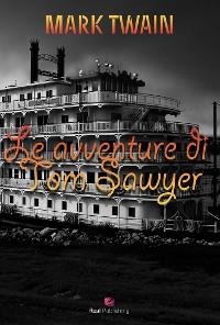 Cover Le avventure di Tom Sawyer