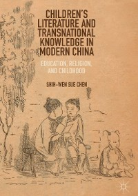 Cover Children's Literature and Transnational Knowledge in Modern China