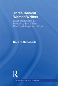 Cover Three Radical Women Writers