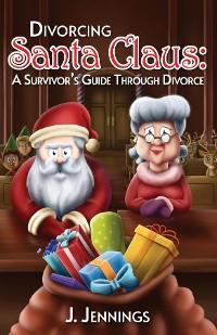 Cover Divorcing Santa Claus
