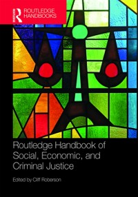 Cover Routledge Handbook of Social, Economic, and Criminal Justice