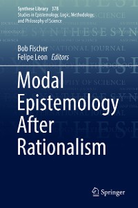 Cover Modal Epistemology After Rationalism