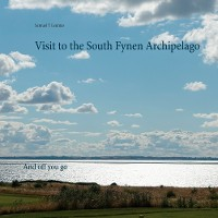 Cover Visit to the South Fynen Archipelago