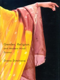 Cover Gender, Religion, and Modern Hindi Drama