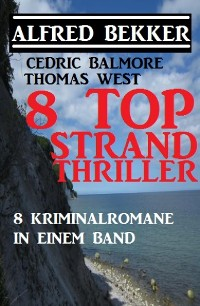 Cover 8 Top Strand Thriller - 8 Kriminalromane in einem Band