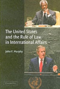 Cover United States and the Rule of Law in International Affairs