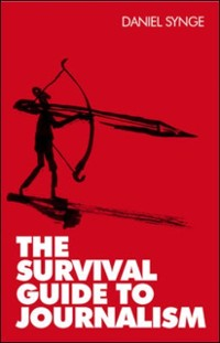 Cover The Survival Guide To Journalism