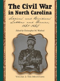 Cover The Civil War in North Carolina, Volume 2: The Mountains