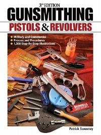 Cover Gunsmithing - Pistols & Revolvers