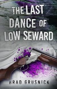 Cover Last Dance of Low Seward