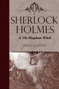 Cover Sherlock Holmes and the Clapham Witch