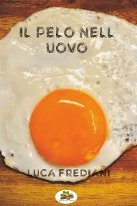 Cover Il pelo nell'uovo