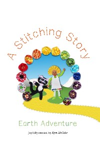 Cover A Stitching Story, Earth Adventure