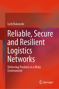 Cover Reliable, Secure and Resilient Logistics Networks