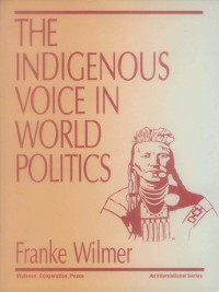 Cover The Indigenous Voice in World Politics