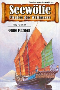 Cover Seewölfe - Piraten der Weltmeere 452