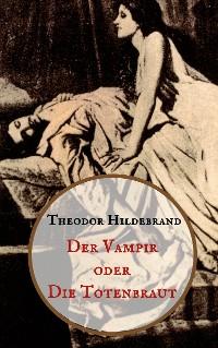 Cover Der Vampir oder die Totenbraut