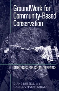 Cover GroundWork for Community-Based Conservation