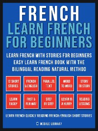 Cover French - Learn French for Beginners - Learn French With Stories for Beginners