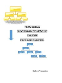 Cover Managing Reorganizations in the Public Sector
