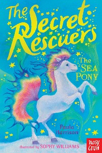 Cover The Secret Rescuers: The Sea Pony