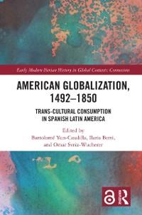 Cover American Globalization, 1492-1850