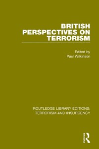Cover British Perspectives on Terrorism (RLE: Terrorism & Insurgency)