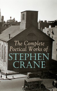 Cover The Complete Poetical Works of Stephen Crane