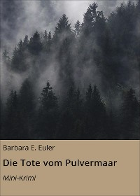 Cover Die Tote vom Pulvermaar
