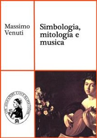 Cover Simbologia, mitologia e musica