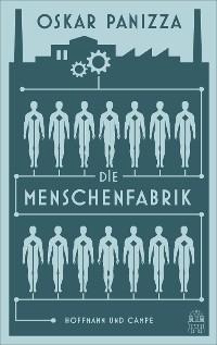 Cover Die Menschenfabrik
