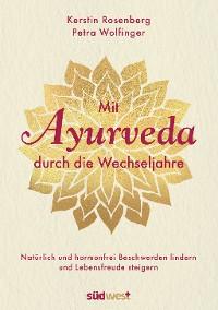Cover Mit Ayurveda durch die Wechseljahre