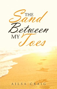 Cover The Sand Between My Toes