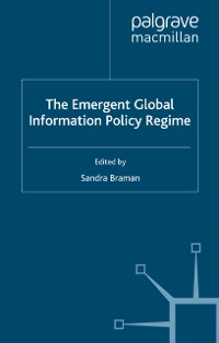 Cover Emergent Global Information Policy Regime