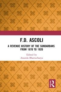 Cover F.D. Ascoli: A Revenue History of the Sundarbans